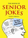 The Book of Senior Jokes (eBook): The Ones You Can Remember