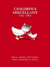 Children's Miscellany, Volume 2 (eBook): More Useless Information That's Essential to Know!