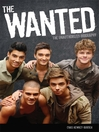 The Wanted (eBook): The Unathorized Biography