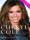 Cheryl Cole (eBook): Her Story - The Unauthorized Biography