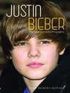 Justin Bieber (eBook): The Unauthorized Biography
