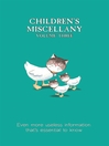 Children's Miscellany, Volume 3 (eBook): Even More Useless Information That's Essential to Know!