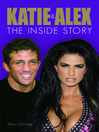 Katie & Alex (eBook): The Inside Story