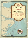 The History of the World in Bite-Sized Chunks (eBook)