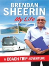 My Life (eBook): A Coach Trip Adventure