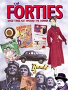 The Forties (eBook): Good Times Just Around the Corner