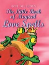 The Little Book of Magical Love Spells (eBook)
