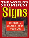 The World's Stupidest Signs (eBook)