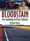 Bloodstain (eBook): The Vanishing of Peter Falconio