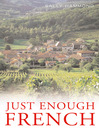 Just Enough French (eBook)