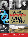 Who Discovered What When? (eBook)
