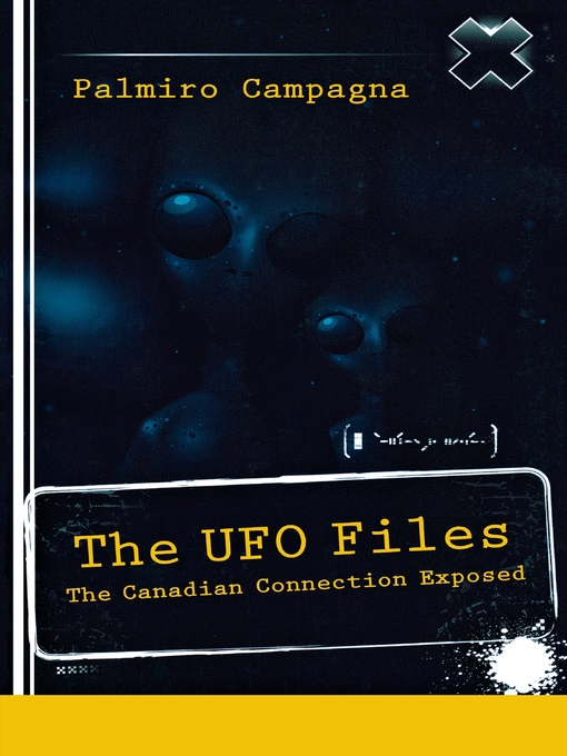 The UFO Files (eBook): The Canadian Connection Exposed