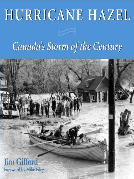 Hurricane Hazel (eBook): Canada's Storm of the Century