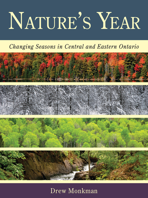 Nature's Year (eBook): Changing Seasons in Central and Eastern Ontario