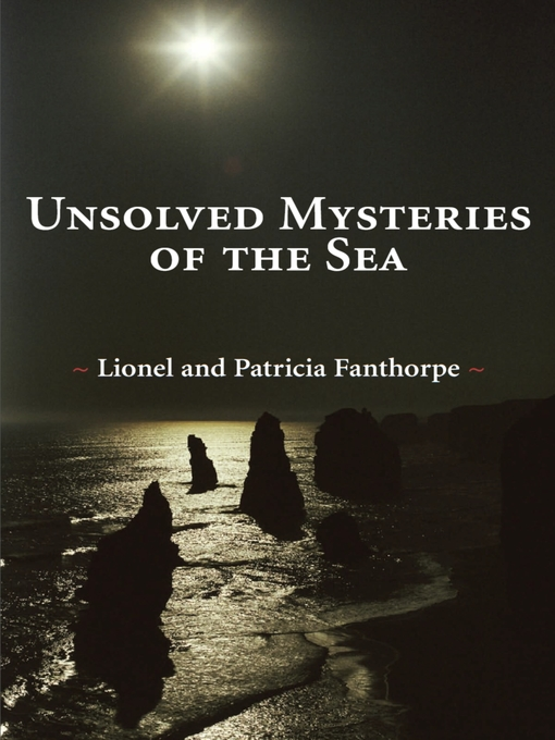Unsolved Mysteries of the Sea (eBook)
