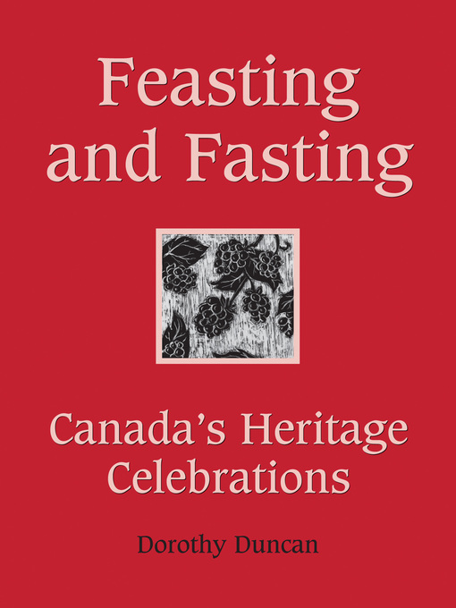 Feasting and Fasting (eBook): Canada's Heritage Celebrations