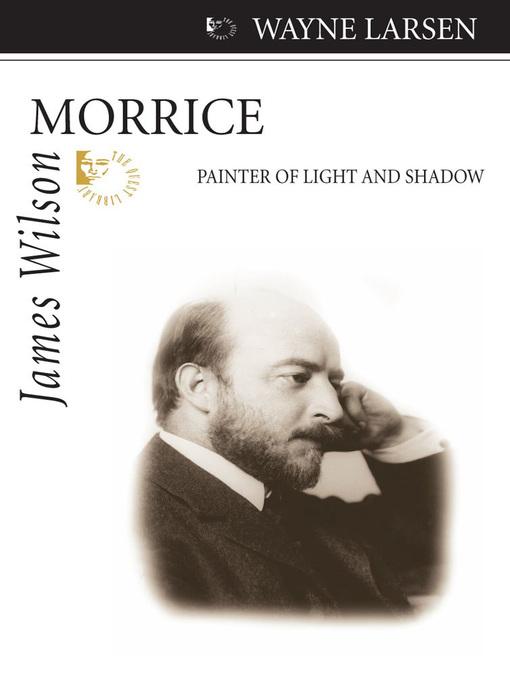 James Wilson Morrice (eBook): Painter of Light and Shadow