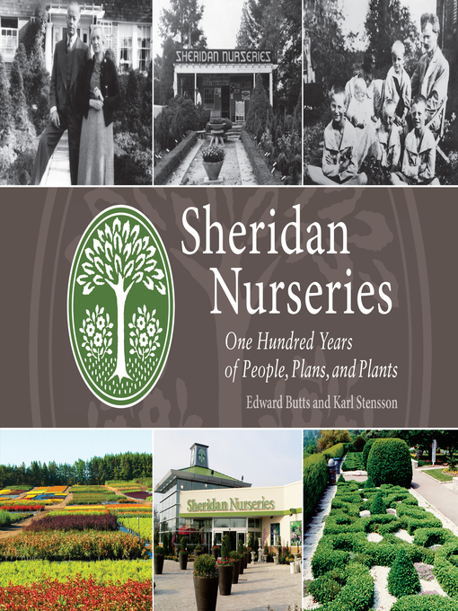 Sheridan Nurseries (eBook): One Hundred Years of People, Plans, and Plants
