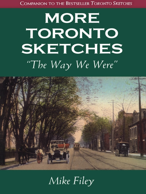 More Toronto Sketches (eBook): The Way We Were