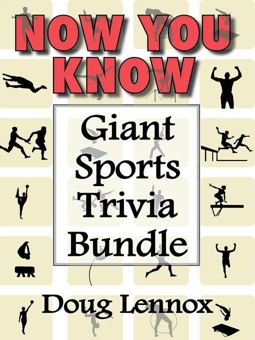Now You Know — Giant Sports Trivia Bundle (eBook): Now You Know Golf / Now You Know Hockey / Now You Know Soccer / Now You Know Football / Now You Know Baseball