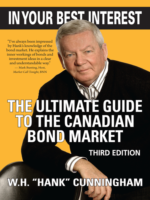 In Your Best Interest (eBook): The Ultimate Guide to the Canadian Bond Market