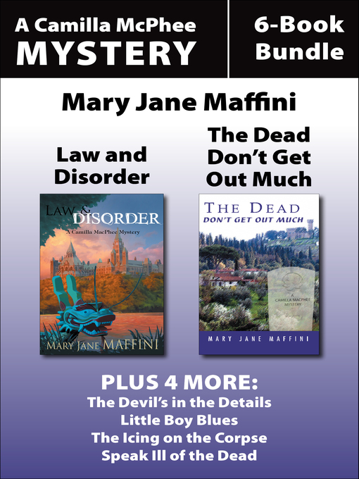 Camilla MacPhee Mysteries 6-Book Bundle (eBook): Speak Ill of the Dead / The Icing on the Corpse / Little Boy Blues / The Devil's in the Details / Law and Disorder