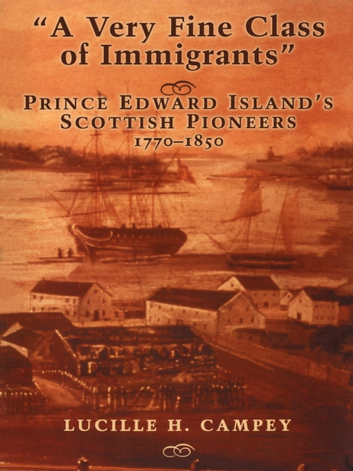 A Very Fine Class of Immigrants (eBook): Prince Edward Island's Scottish Pioneers, 1770-1850