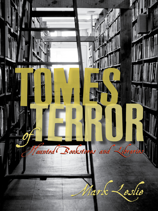 Tomes of Terror (eBook): Haunted Bookstores and Libraries