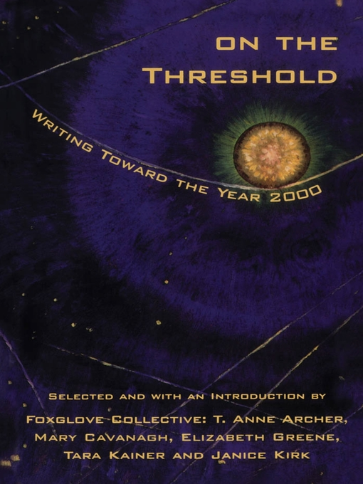 On the Threshold (eBook): Writing Toward the Year 2000