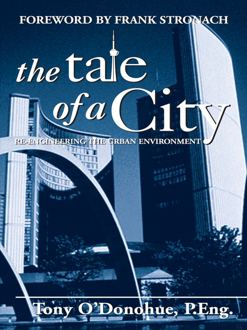 The Tale of a City (eBook): Re-engineering the Urban Environment