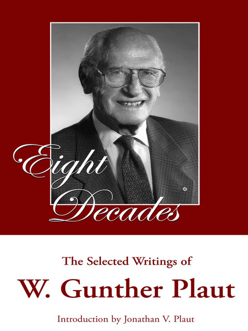 Eight Decades (eBook): The Selected Writings of W. Gunther Plaut