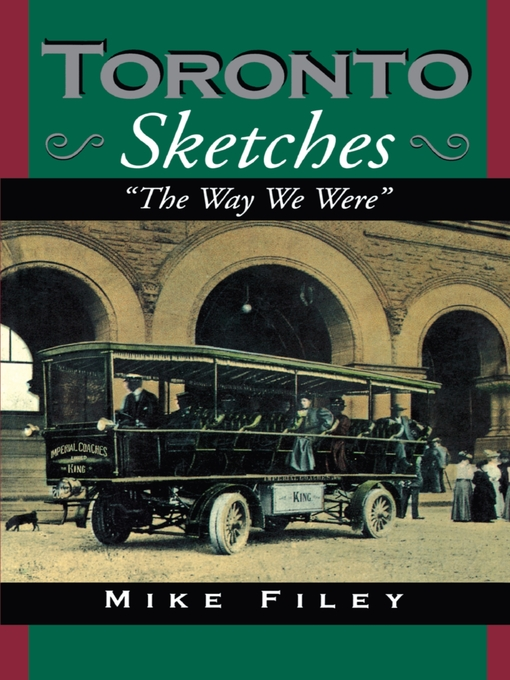 Toronto Sketches (eBook): The Way We Were