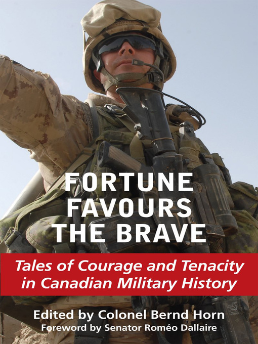 Fortune Favours the Brave (eBook): Tales of Courage and Tenacity in Canadian Military History