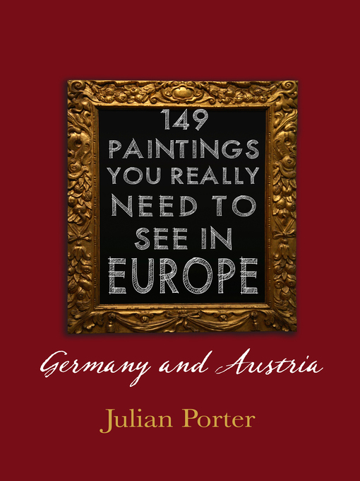 149 Paintings You Really Should See in Europe — Germany and Austria (eBook)