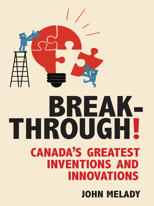 Breakthrough! (eBook): Canada's Greatest Inventions and Innovations