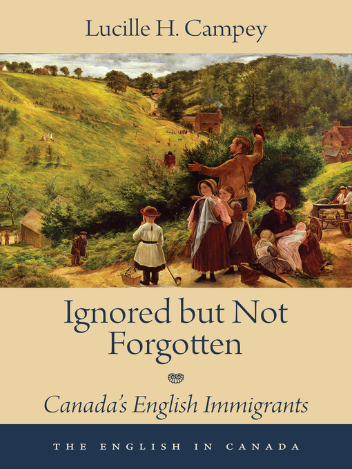 Ignored but Not Forgotten (eBook): Canada's English Immigrants
