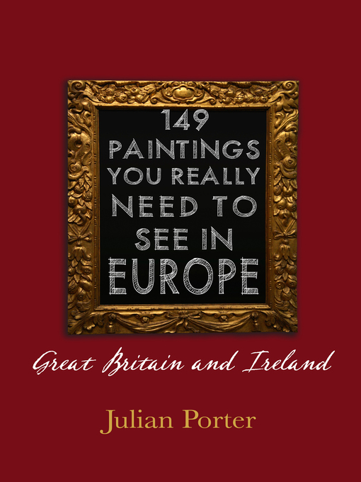 149 Paintings You Really Should See in Europe — Great Britain and Ireland (eBook)