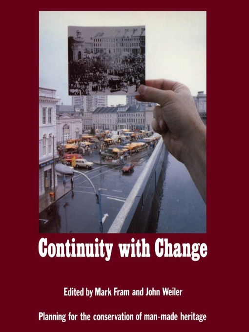 Continuity With Change (eBook): Planning for the Conservation of Man-Made Heritage