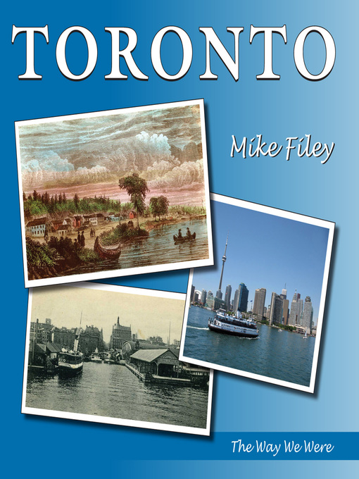Toronto (eBook): The Way We Were