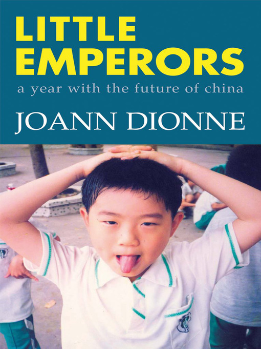 Little Emperors (eBook): A Year with the Future of China