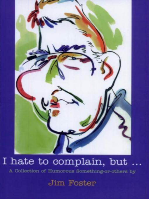 I Hate to Complain, But... (eBook)