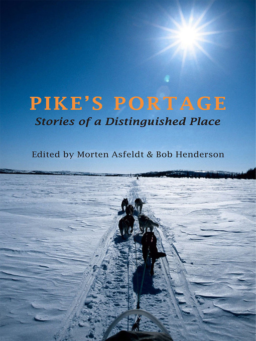 Pike's Portage (eBook): Stories of a Distinguished Place