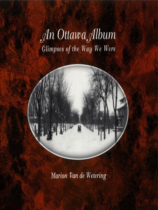 An Ottawa Album (eBook): Glimpses of the Way We Were