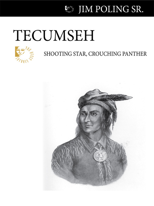Tecumseh (eBook): Shooting Star, Crouching Panther