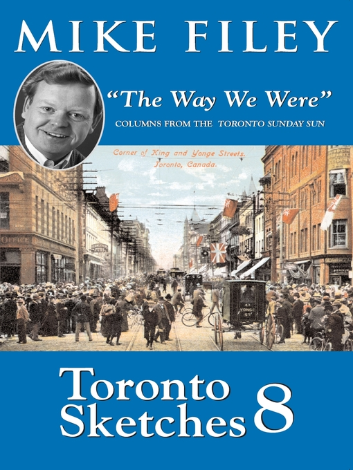 Toronto Sketches 8 (eBook): The Way We Were