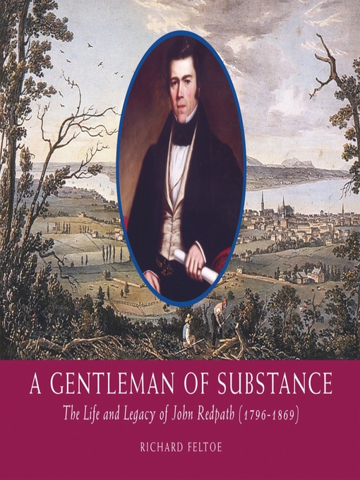 A Gentleman of Substance (eBook): The Life and Legacy of John Redpath (1796-1869)