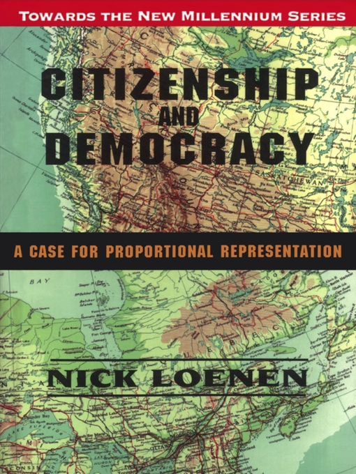 Citizenship and Democracy (eBook): A Case for Proportional Representation