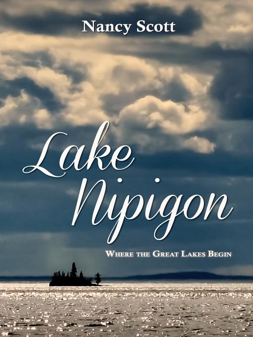 Lake Nipigon (eBook): Where the Great Lakes Begin