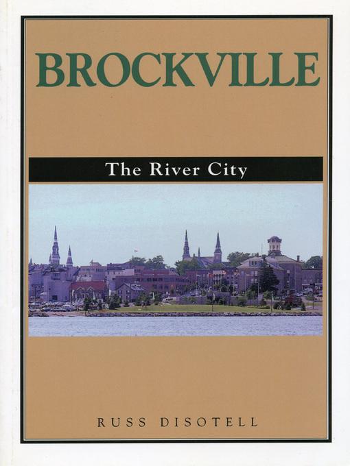 Brockville (eBook): The River City