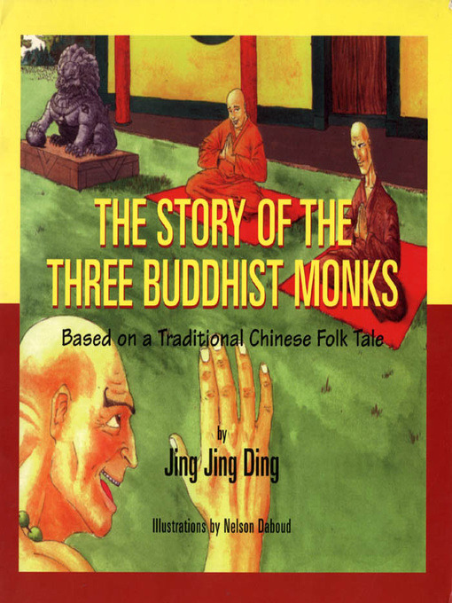 The Story of the Three Buddhist Monks (eBook): Based on a Traditional Chinese Folk Tale